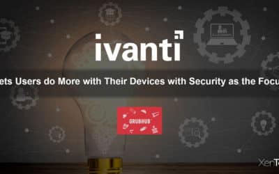 Ivanti: Lets Users do More with Their Devices with Security as the Focus