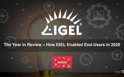 The Year in Review – How IGEL Enabled End-Users in 2020