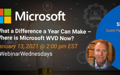 What a Difference a Year Can Make – Where is Microsoft WVD Now?