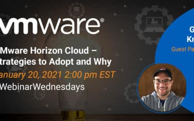 VMware Horizon Cloud – Strategies to Adopt and Why with Gabe Knuth