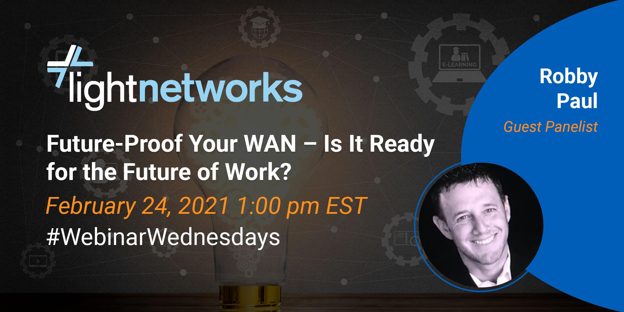 Light Networks: Future-Proof Your WAN – Is It Ready for the Future of Work?