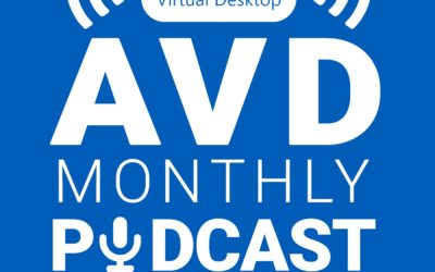 E12 AVD Monthly: August 2021 Updates